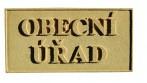 Pískovcová tabulka s označením budovy obecního úřadu